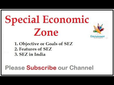 Special Economic Zone | SEZ