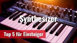 Top 5 Synthesizer für Einsteiger