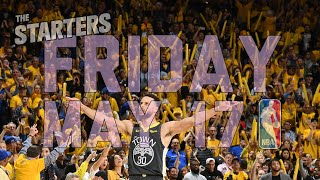 NBA Daily Show: May 17 - The Starters