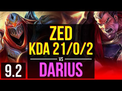 ZED Vs DARIUS (TOP) | KDA 21/0/2, 10 Solo Kills, Legendary, 2 Early Solo Kills | BR Diamond | V9.2