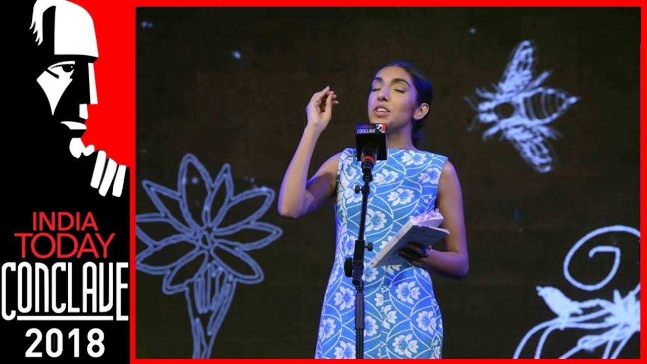 Rupi Kaur Spoken Word Poetry At India Today Conclave 2018