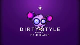 """""""DIRTY STYLE"""" (RAPSTEP BEAT HIP HOP INSTRUMENTAL HARD DOPE JAZZSTEP) Prod by Fx-M Black"""