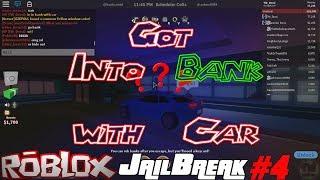 Roblox - JailBreak #4 Got into Bank with Car 😂