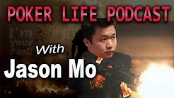 Jason Mo || Poker Life Podcast