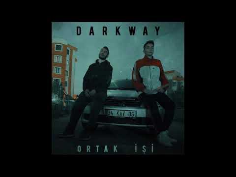 Darkway - Ortak İşi (Official Audio) 2019