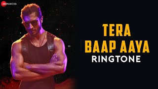 TERA BAAP AAYA SONG RINGTONE||COMMANDO 3||BY HUSSAIN KHAN||DOWNLOAD NOW||