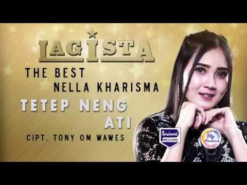 Nella Kharisma - Tetep Ning Ati