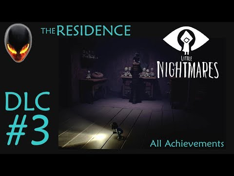 Little Nightmares The Residence (All Achievements / Bottles) DLC 3 FULL GAME