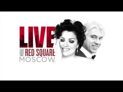 Anna Netrebko - Live From The Red Square