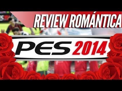 """PES 2014 REVIEW"" - Análisis romántico"