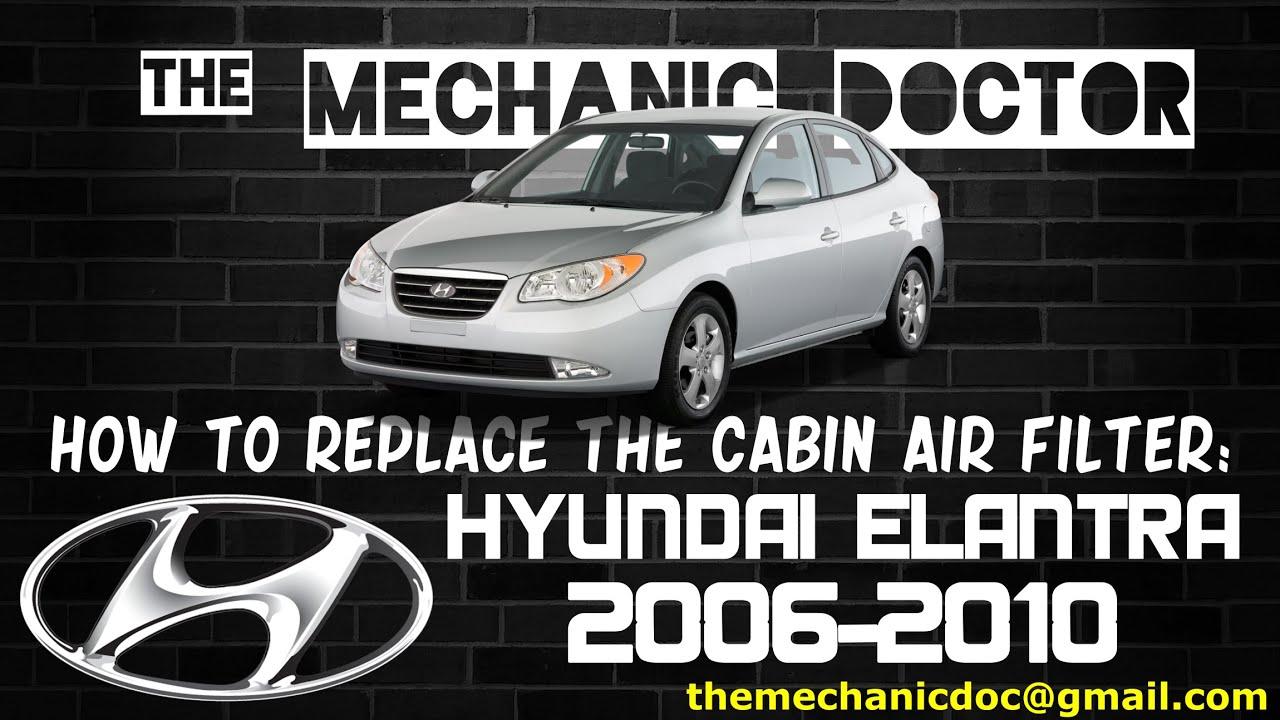 Replace the Cabin Air Filter : Hyundai Elantra 2006, 2007 ...