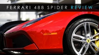 Quick Review | Ferrari 488 Spider | An Obscene Machine