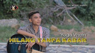 Yoga Vhein - Hilang Tanpa Kabar (  )   Lagu Melayu Terbaru