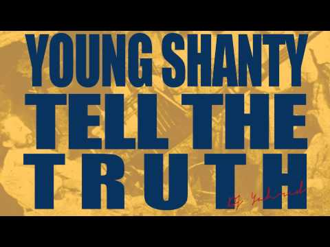 Young Shanty Iyahson  Tell The Truth  Kuff Kaff