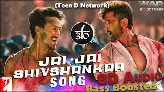 Jai Jai Shivshankar | 8D Audio | Bass Boosted | 3D Song | War | Teen D Network | Outro Mussoorie