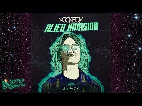Moonboy - Alien Invasion (DJ DZK Remix)