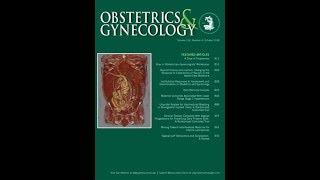 Obstetrics & Gynecology 2018年10月号 講師:国際医療技術研究所/荒木重雄 thumbnail