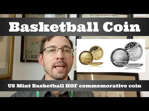 U.S. Mint Basketball Hall Of Fame Commemorative Coin - Release Date, Opinions On Design