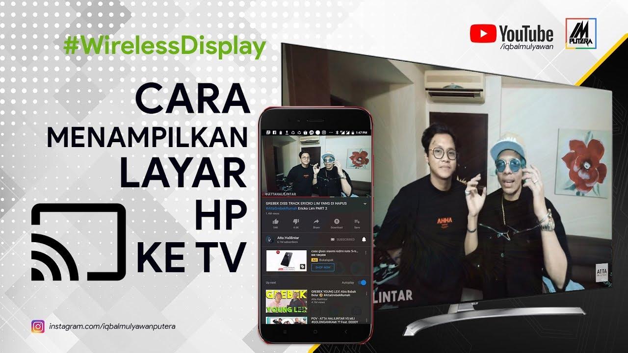 Cara Menampilkan Layar HP ke TV // Bisa nonton vlog ATTA ...