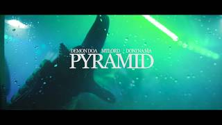 Download Demon DOA x MTLord x Doni Na Ma - Pyramid (music  by Kevin Shayne) MP3 song and Music Video