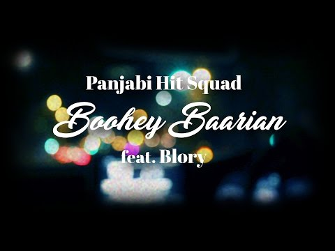 Panjabi Hit Squad & Blory - Boohey Baarian (Lyric Video)