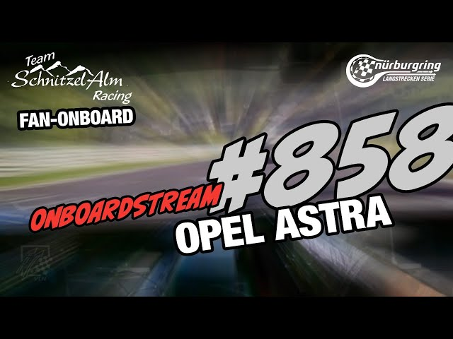 Schnitzelalm-Fan-Onboard: #858   Schulz / Zerfeld   Opel Astra