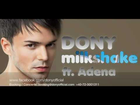 Dony   Milkshake ft  Adena Official Radio Version   YouTube
