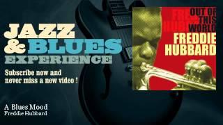 Freddie Hubbard - A Blues Mood - JazzAndBluesExperience