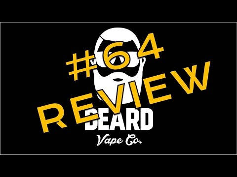 BEARD VAPE CO. #64 e-Liquid REVIEW
