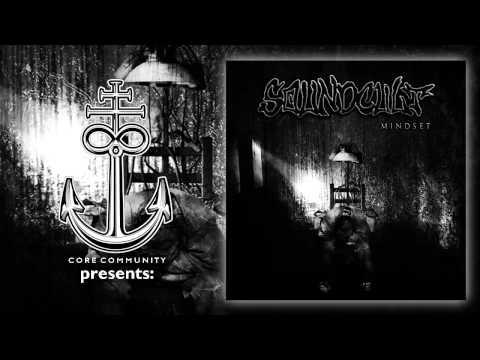 Soundcult - Mindset [Full EP Stream]