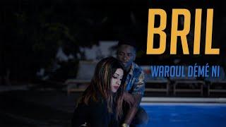 Bril X Jeuuss Beatz - Waroul Démé Ni (Clip Officiel)