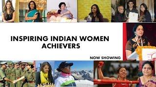 Inspiring Indian Women Achievers