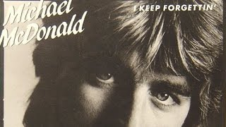 Watch Michael Mcdonald I Keep Forgettin video
