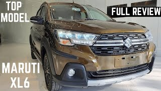 Maruti Suzuki XL6 Alpha Top Model FULL Detailed Review - Features, Interiors, Exteriors, PRICE - XL6
