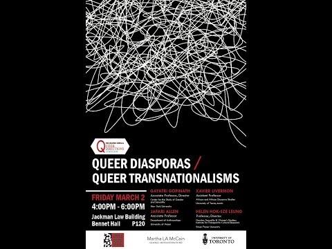 Queer Directions Symposium: Queer Transnationalisms / Queer Diasporas Public Panel
