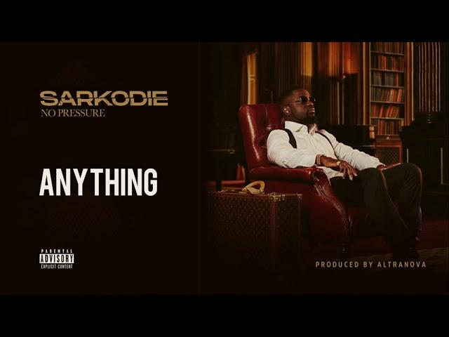 Sarkodie - Anything (Audio slide)