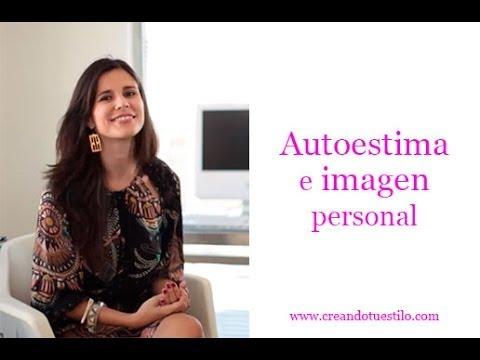 Autoestima e imagen personal - Self-esteem and personal image