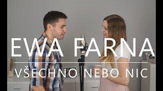 Ewa Farna - Všechno nebo nic (cover)