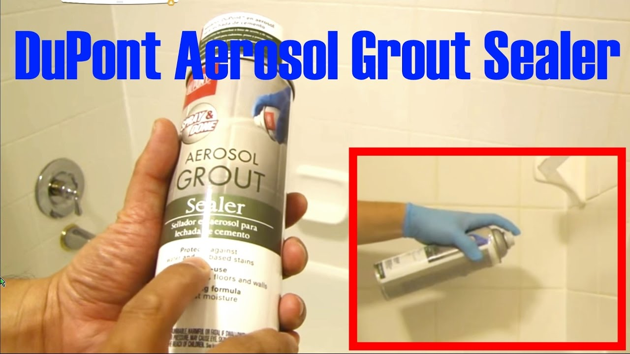 Aerosol Grout Sealer By Dupont For Bathroom Youtube