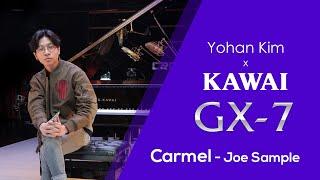 Carmel performed by Yohan Kim…