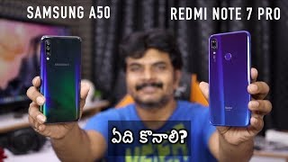 Samsung Galaxy A50 VS Redmi Note 7 Pro Comparison Review ll in Telugu ll