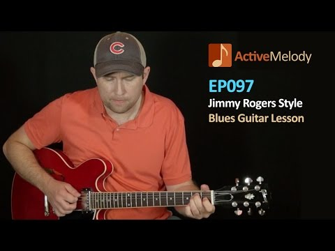Jimmy Rogers Style Blues Guitar Lesson - EP097