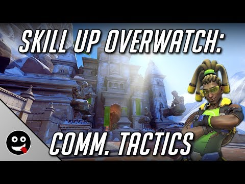 Skill Up Overwatch: Communication Tactics