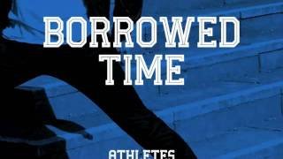 Watch Athletes In Paris Borrowed Time video