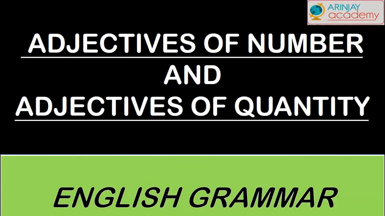 hight resolution of Adjectives of quantity or Adjectives of number - English Grammar -  ISCE#CBSE - YouTube