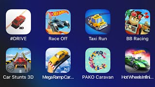 Drive,Taxi Run,Beach Buggy Racing,Car Stunts 3D,Mega Ramp Car,PAKO Caravan,Hot Wheels Infinite Loop