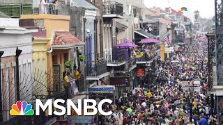 Mardis Gras, Coronavirus Make 'Perfect Storm' Crisis In Louisiana   Rachel Maddow   MSNBC