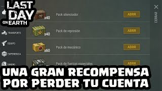 UNA GRAN RECOMPENSA POR PERDER TU CUENTA | LAST DAY ON EARTH: SURVIVAL | [El Chicha]