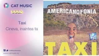Taxi - Cineva, inaintea ta