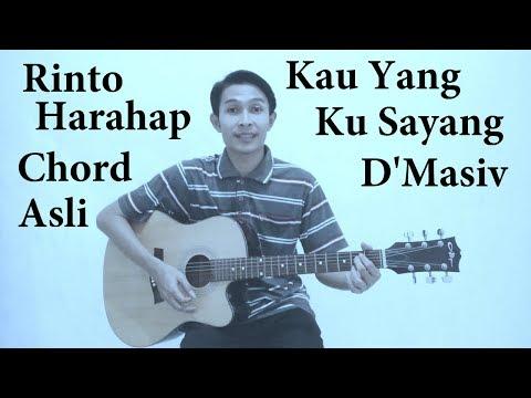 Chord D'masiv - Kau yang ku sayang (Rinto Harahap)